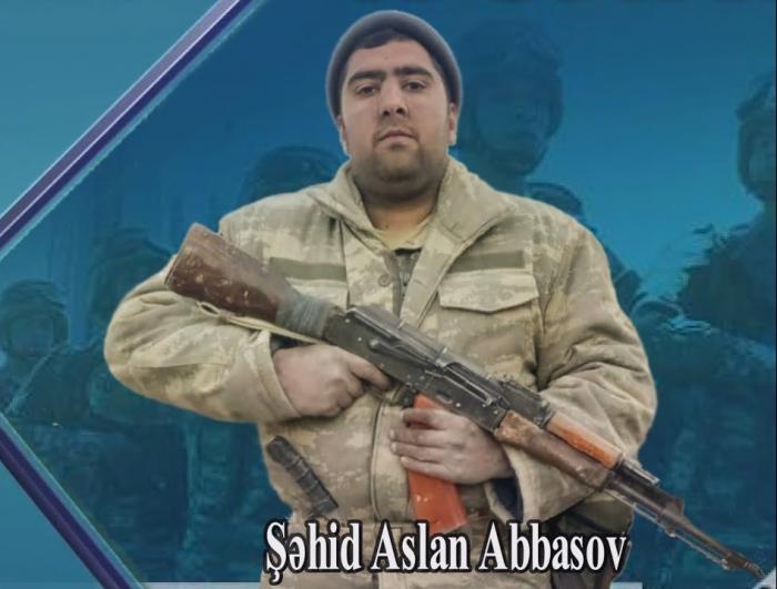 Aslan Abbasov:   Könüllü şəhid